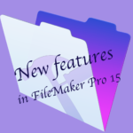 New Features In FileMaker Pro 15
